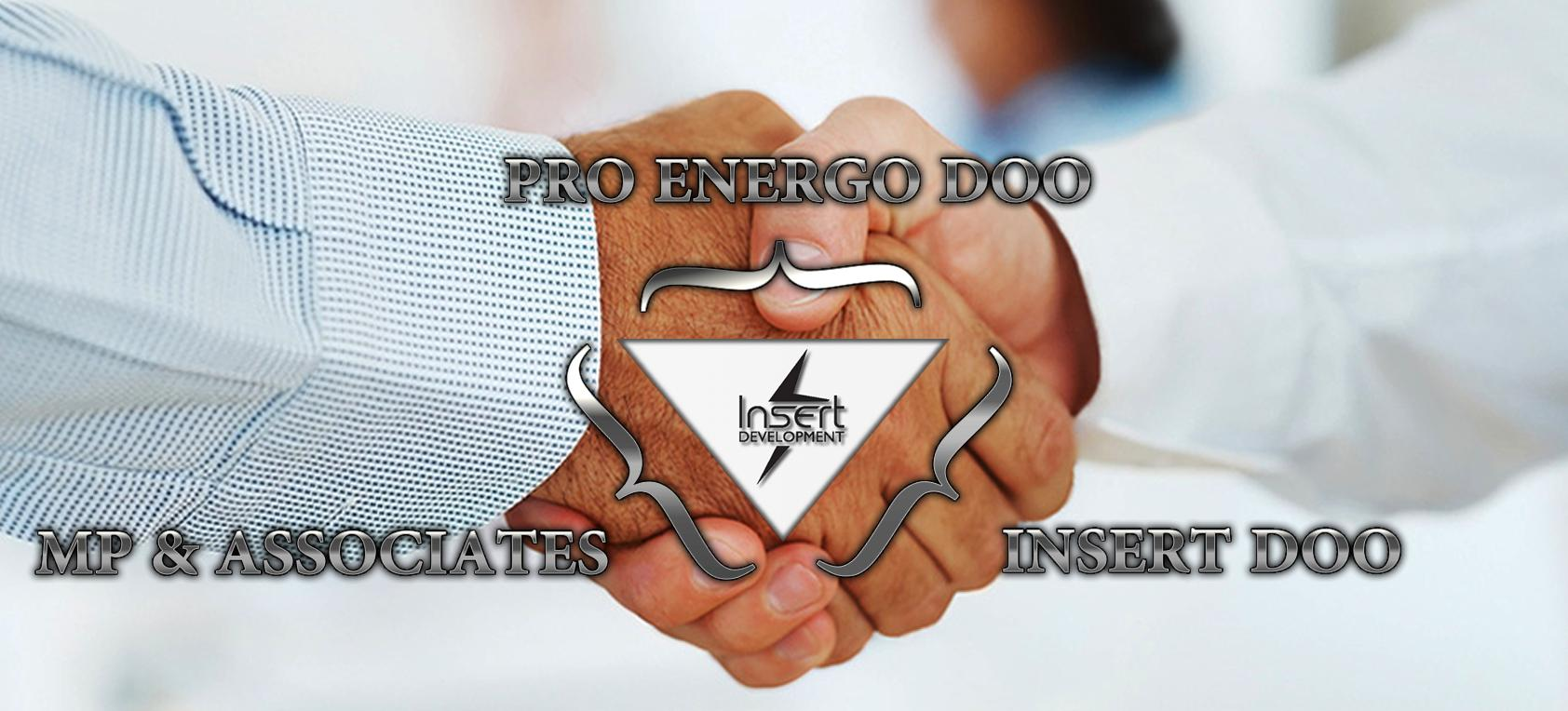 Insert Development operated by three partners: INSERT DOO, MP and Associates DOO, and PRO ENERGO DOO.